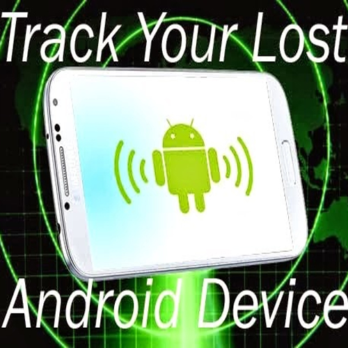 10 Apps to Track Lost/Stolen Android Phones, app,  lost found mobile app,  how to get lost mobile,  mobile apps,  apps to track your lost mobile,  how to track your mobile,  ifairer