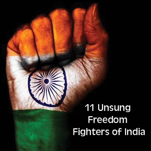 Independence Day: 11 Unsung freedom fighters of India worth remembering , 11 unsung freedom fighters of india,  worth remembering indian freedom fighters,  forgotten heroes of india,  list of indian independence activists,  greatest freedom fighters of india,  unknown freedom fighters of india,  general articles,  independence day 2019,  73rd independence day,   ifairer