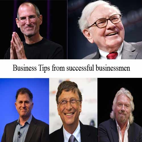 Business tips from successful businessmen of the world, business tips from successful businessmen of the world,  business tips from successful businessmen,  business tips to motivate you,  every entrepreneur one must read these tips,  business tips for entrepreneur,  ifairer