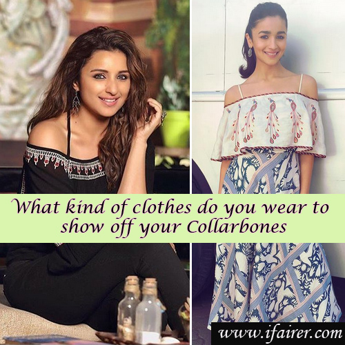 10 Types of dresses that highlight your collarbones, 10 types of dresses that highlight your collarbones,  clothing items to help you show off your collarbones ,  sexy collarbones and how to dress them,  outfits how to show off your seducing collarbones,  what kind of clothes do you wear to show off your collarbones,  fashion tips,  #ootd,  ifairer