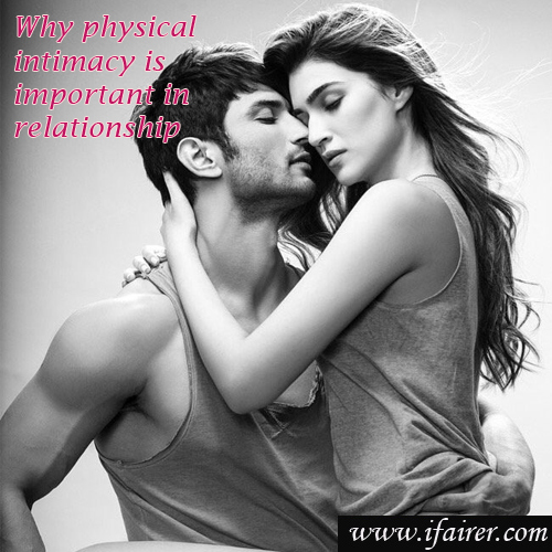 Why physical intimacy is important in relationship