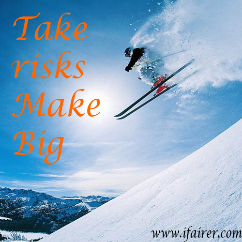 7 Quotes that motivate you to take risks in life, quotes that motivate you to take risks in life,  read these quotes that motivate you to take risks in life,  follow these quotes if you fear  take risks,  motivational quotes that make you to take risks in life,  quotes on risks,  ifairer