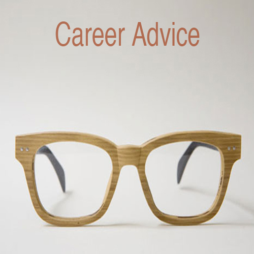 Career Advice you must consider