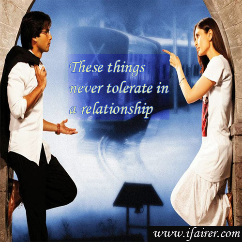 These things never tolerate in a relationship