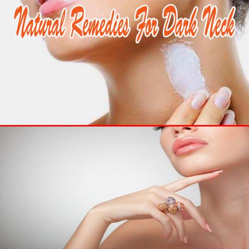 Natural remedies for Dark Neck, natural remedies for dark neck,  beauty,  health,  beauty home remedies tips for dark neck