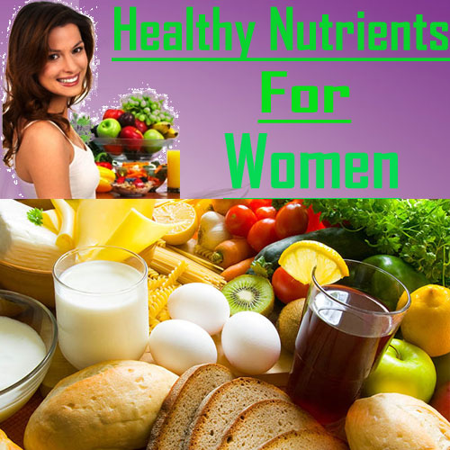 5 Essential nutrients for women, 5 essential nutrients for women,  health tips,  healthy foods for women,  vitamins and minerals for women,  how women will get healthy food,  fitness & exercise,  nutrition guide,  lose weight
