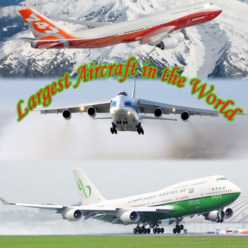 5 Largest Aircraft in the World, 5 largest aircraft in the world,  largest aircraft in the world,  aircraft,  general articles,  largest aircraft in the world,  ifairer