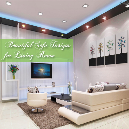 8 Beautiful Sofa Designs For Living Room