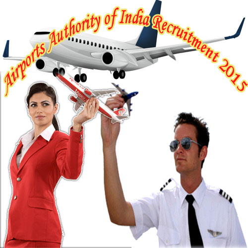 Airports Authority of India Recruitment 2015, airports authority of india recruitment 2015,  airport authority of india to recruit,  career advice,  career,  career tips,  govt jobs,  airports authority of india recruitment,  ifairer