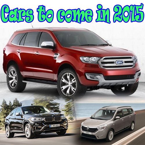 Cars to come in 2015, cars to come in 2015,  technology,  automobiles,  gadgets,  latest news,  ifairer