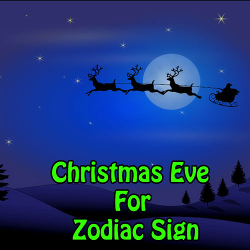 Christmas Eve for Zodiac Sign, christmas eve for zodiac sign,  astrology,  numerology,  zodiac,  latest news,  ifairer