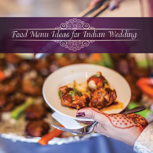 Indian Wedding Reception Food Menu: Delicious Food Menu Ideas For Indian Wedding Slide 1