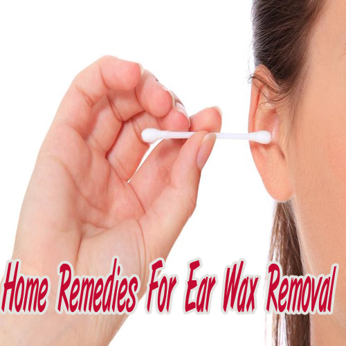 Home remedies for Ear wax Removal  , home remedies for ear wax removal,  beauty,   ear wax removal methods,  beauty tips,