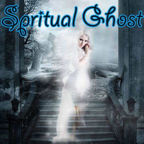 How a person can become Spiritual Ghost!, how a person can become spiritual ghost,  astrology,  numerology,  zodiac,  latest news,  ifairer,  spiritual ghost