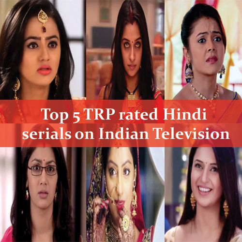5Top TRP rated Hindi TVserials in January, top 5 trp rated hindi serials,  top trp rated television serial in hindi,  hindi serials in indian television,  indian television in january 2016,  entertainment,  tv serials 2016,  indian drama,  serial news,  list of tv serials,  tv gossip,  ifairer