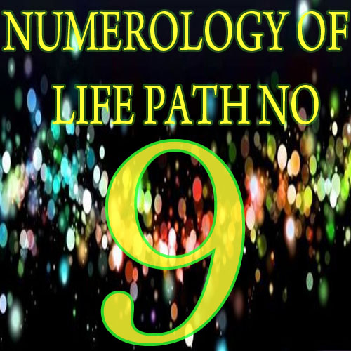 Numerology of life path no. 9, life path no 9,  numerology,  astrology