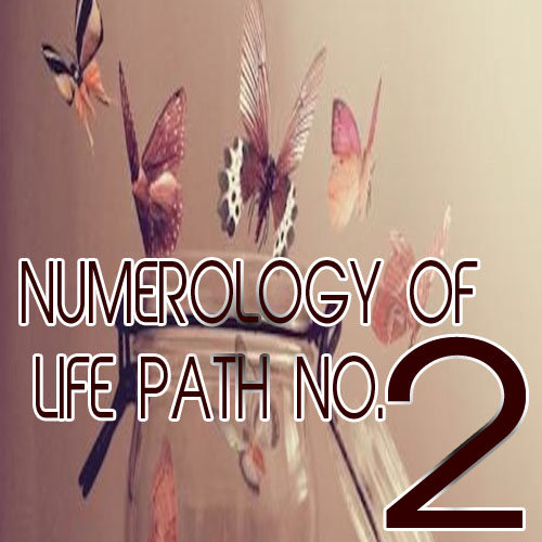 NUmerology of Life Path Number 2, numerology of life path number 2,  numerology