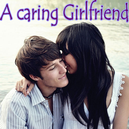 Responsibilities of a caring girlfriend, responsibilities of a caring girlfriend,  relationships,  family friends,  love & romance,  dating tips,  sex & advice,  latest news,  ifairer