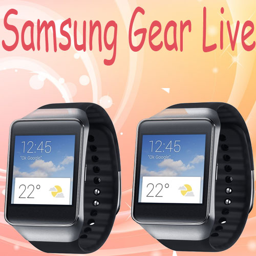 Samsung Gear Live now available in India , samsung gear live now available in india,  gadget news,  latest news of gadgets,  samsung gear live,  latest article of technology