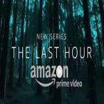 Amazon Prime India Release A New Series : The Last Hour