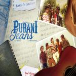 First Look: Purani Jeans