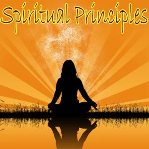 Spiritual principles that will change your life