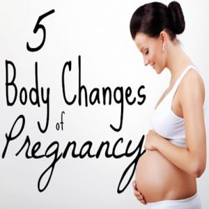 Top 5 Body Changes During Pregnancy!