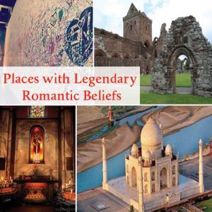 5 Places with Legendary Romantic Beliefs