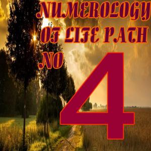Numerology life path no 4