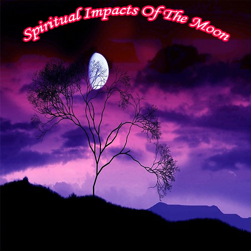 Spiritual Impacts Of The Moon , spiritual impacts of the moon,   spiritual impact of the moon on mankind,  effect of the moon on man a spiritual perspective,  spiritual impacts,  how spiritual impacts of the moon,  astrology,  astrology tips,  zodiac,  numerology,  ifairer