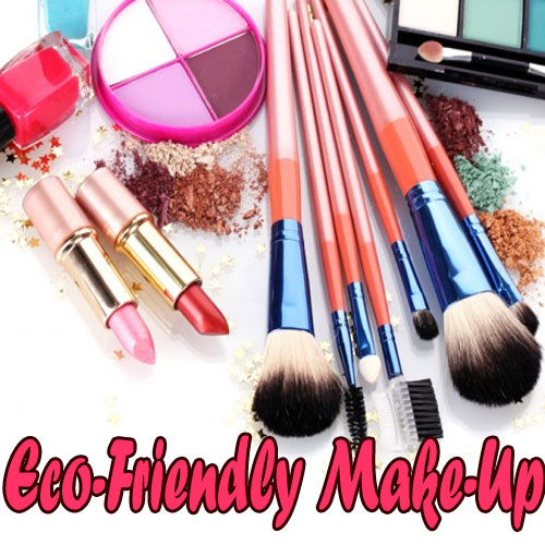 Tips to choose Eco-Friendly make-up Kit, tips to choose eco-friendly make-up kit,  health & beauty,  fitness & exercise,  nutrition guide,  lose weight,  skin care,  hair care,  make up tips,  health tips,  latest news,  ifairer