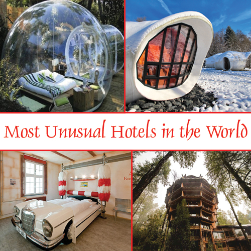Top 5 most unusual hotels in the world