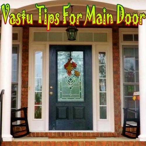 Vastu Tips For Entrance Door Slide 1