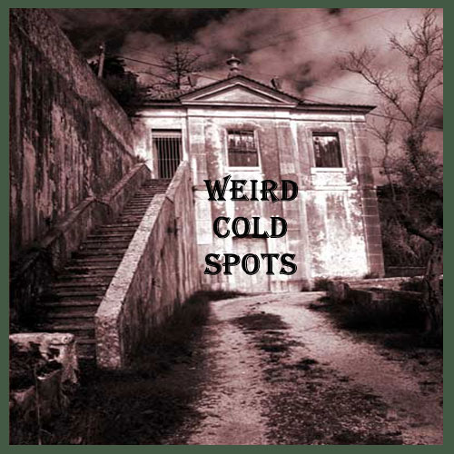How To Know Your House Might Be Haunted Weird Cold Spots
