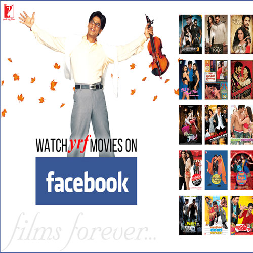 YRF Enables Viewers To Watch Films On Facebook