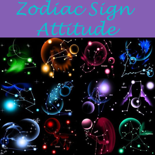 Zodiac Sign tells about your Attitude, zodiac sign tells about your attitude,  astrology,  numerology,  zodiac,  different zodiac sign,  aries,  taurus,  gemini,  cancer,  leo,  virgo,  libra,  scorpio,  sagittarius,  capricorn,  aquarius,  pisces